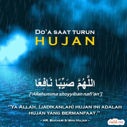 Berdoalah ketika turun hujan – Risalah