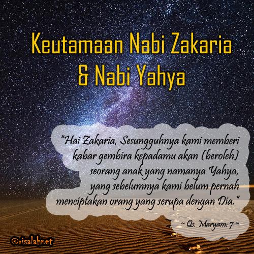 Kisah Nabi Zakaria عليه السلام Dan Nabi Yahya عليه السلام