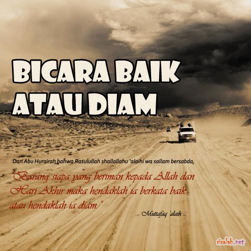 Hadits Al Arba In An Nawawiyyah 15 Berkata Yang Baik Atau Diam